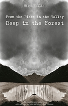 From the place in the valley deep in the forest : stories