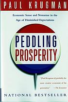 Peddling prosperity : economic sense and nonsense in the age of diminished expectations