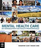 Mental health care : an introduction for health professionals