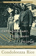 Extraordinary, ordinary people : a memoir of family