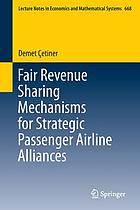 Fair revenue sharing mechanisms for strategic passenger airline alliances