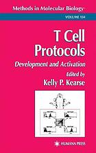T cell protocols : development and activation