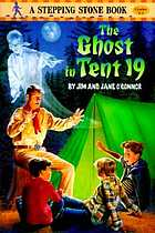 The ghost in tent 19