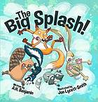The big splash!