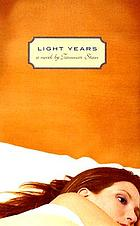 Light years : a novel