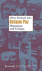 Octavio Paz : humanism and critique