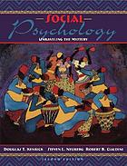 Social psychology : unraveling the mystery