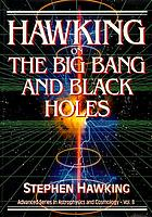 Hawking on the big bang and black holes