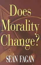 Does morality change?
