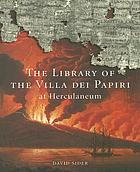 The library of the Villa dei Papiri at Herculaneum