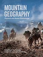Mountain geography : physical and human dimensions