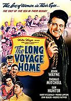 John Wayne - John Ford film collection : the star, the director, the movies that define the American spririt. [3], Eugene O'Neill's The long voyage home