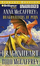 Dragonheart : Anne McCaffrey's dragonriders of Pern