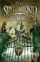 The spellbound hotel