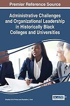 Administrative challenges and organizational leadership in historically Black colleges and universities