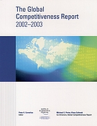 The global competitiveness report 2002-2003 : World Economic Forum, Geneva, Switzerland 2003