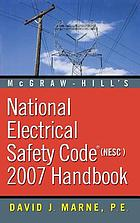 McGraw-Hill's National electrical safety code (NESC) 2007 handbook