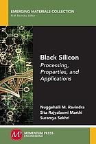 Black silicon : processing, properties, and applications
