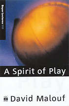 A spirit of play : the making of Australian consciousness
