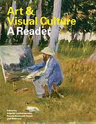 Art & visual culture : a reader