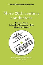More 20th century conductors : discographies