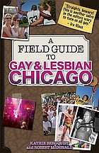 A field guide to gay & lesbian Chicago