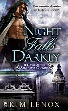 Night falls darkly : a novel of the shadow guard