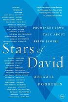 Stars of david : prominent jews talk about being jewish