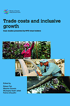 Trade costs and inclusive growth : case studies presented by WTO chair-holders