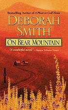 On Bear Mountain : a novel