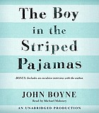 The boy in the striped pajamas : [a fable]