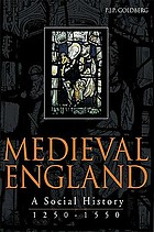 Medieval England : a social history 1250-1550