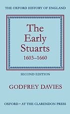 The Oxford history of England. 9, The early Stuarts : 1603-1660