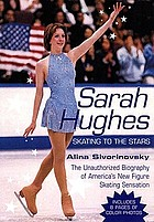 Sarah Hughes : skating to the stars