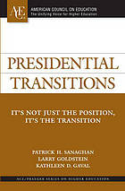 Presidential transitions : it's not just the position, it's the transition