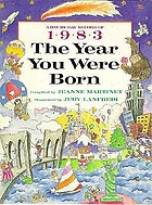 The year you were born, 1983