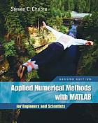 Applied numerical methods with MATLAB, for engineers and scientists