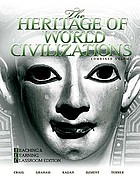 The heritage of world civilizations : combined volume