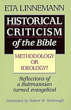 Historical criticism of the Bible : methodology or ideology?