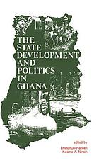 The State, development, and politics in Ghana
