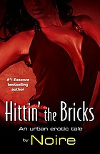 Hittin' the bricks : an urban erotic tale