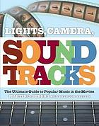 Lights, camera, sound track