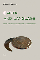 Capital and language : from the new economy to the war economy