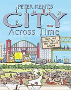 Peter Kent's city across time.