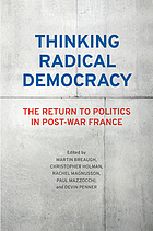 Thinking radical democracy : the return to politics in post-war France