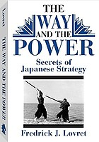 The way and the power : secrets of Japanese strategy