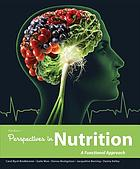 Wardlaw's perspectives in nutrition : a functional approach