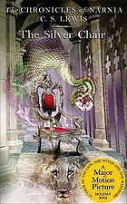 The Silver Chair.#6, Chronicles of Narnia.