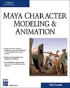 Maya character modeling and animation : principles and practices