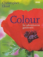 Colour for adventurous gardeners